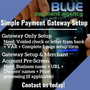 New Payment Gateway Requirement - Blue Payment Agency - Quote Image